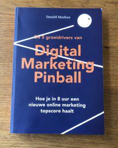 Boek review Digital Marketing Pinball van Daniël Markus